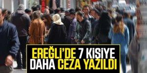 Ereğli'de uyarılara uymayan 65 yaş üstü 7 kişiye ceza