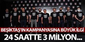 Beşiktaş'ın kampanyasına büyük katılım
