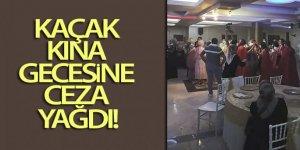 Kaçak kına gecesine 42 bin lira ceza