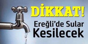 Ereğli Koski su kesintisi duyurusu