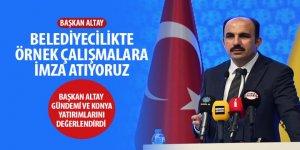 Başkan Altay Gündemi ve Konya Yatırımlarını Değerlendirdi