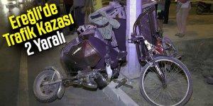 Ereğli'de Kaza 2 Yaralı