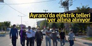 Ayrancı'da elektrik telleri yer altına alınıyor