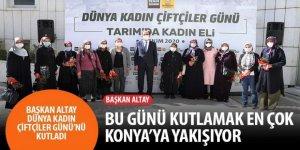 Başkan Altay Dünya Kadın Çiftçiler Günü'nü Kutladı