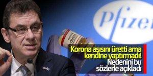Pfizer CEO'su Bourla neden korona aşısı yaptırmadığını açıkladı