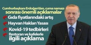 Cumhurbaşkanı Erdoğan'dan, cuma namazı sonrası önemli açıklamalar