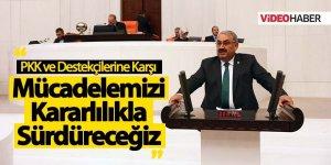 PKK ve Destekçilerine Karşı Mücadelemizi Kararlılıkla Sürdüreceğiz
