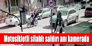 Motosikletli silahlı saldırının güvenlik kamera görüntüleri ortaya çıktı