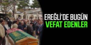07 Mayıs Ereğli'de Vefat Edenler