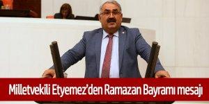 Milletvekili Halil Etyemez: Ramazan Bayramı, Salgının ve Mescid-i Aksa'daki Zulmün Son Bulmasına Vesile Olsun