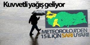 Meteoroloji'den 15 il için sarı uyarı!
