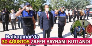 Halkapınar'da 30 Ağustos Zafer Bayramı Kutlandı