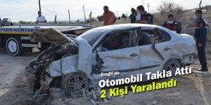 Ereğli'de otomobil takla attı sürücü ve eşi yaralandı