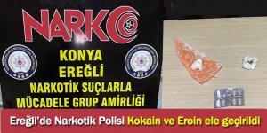 Ereğli'de Narkotik Polisi Kokain ve Eroin ele geçirildi